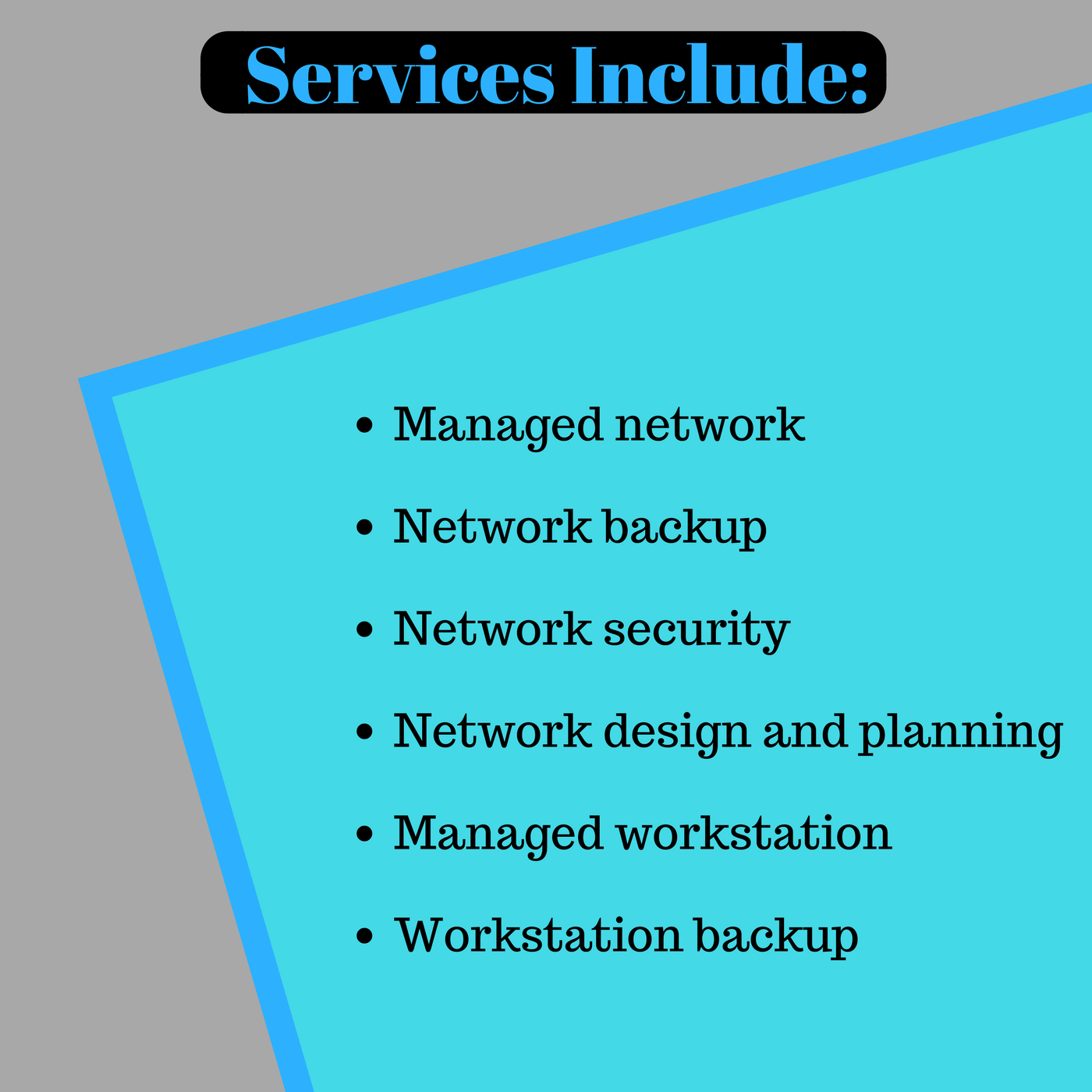 IT support services.