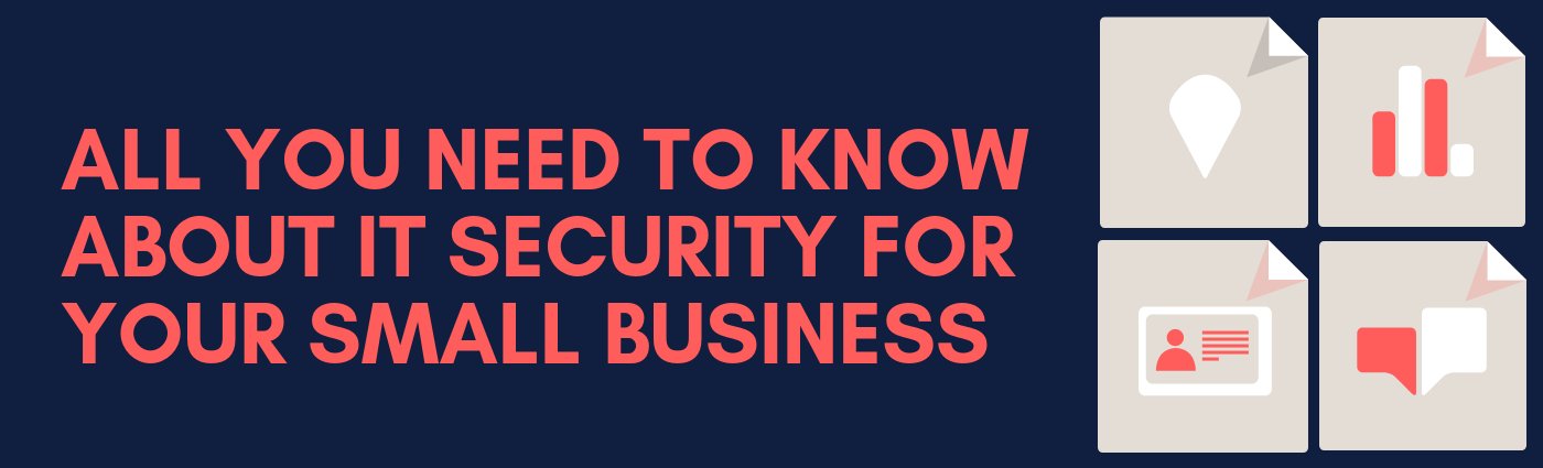 IT Security for Your Small Business