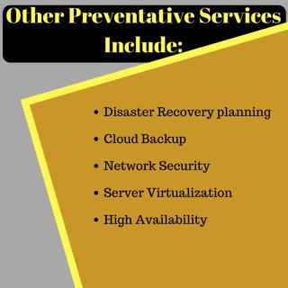 Preventative IT support services.