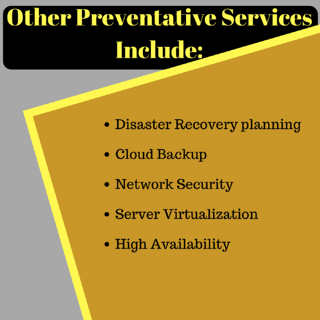 Preventative IT support services.