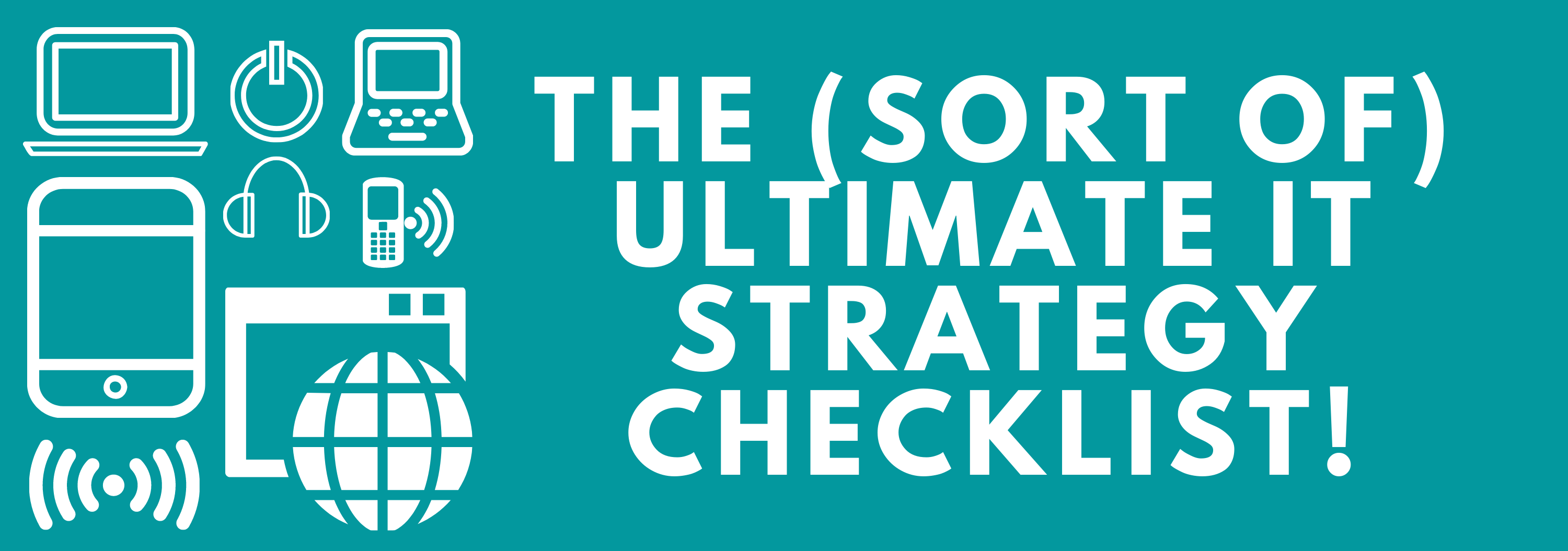 IT support strategy checklist